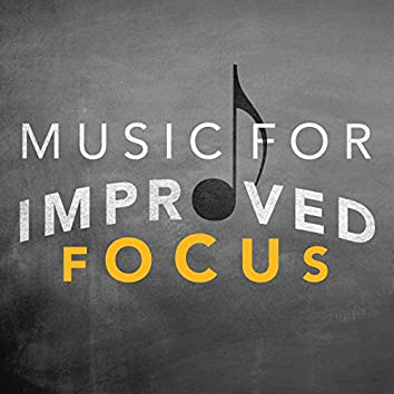 Music for Improved Focus