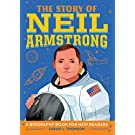 The Story of Neil Armstrong: A Biography Book for New Readers (The Story Of: A Biography Series for New Readers)
