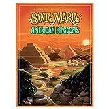 Santa Maria. American Kingdoms
