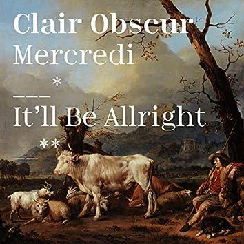 Mercredi / It'll Be Allright