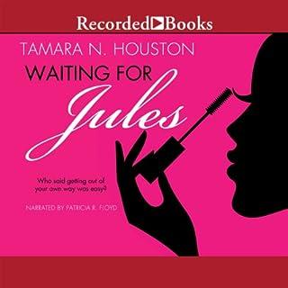 Waiting for Jules audiobook cover art