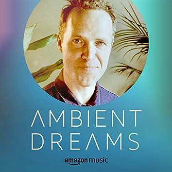 Ambient Dreams