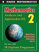 Mathematics: Analysis and Approaches HL (Mathematics for the International Student)