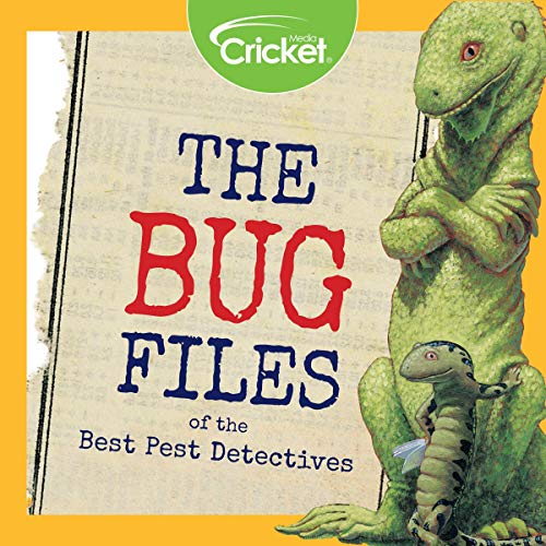 Couverture de The Bug Files of the Best Pest Detectives