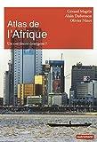 Atlas de l'Afrique - Un continent émergent ?