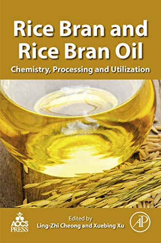 Rice Bran and Rice Bran Oil: Chemistry, Processing and Utilization (English Edition)