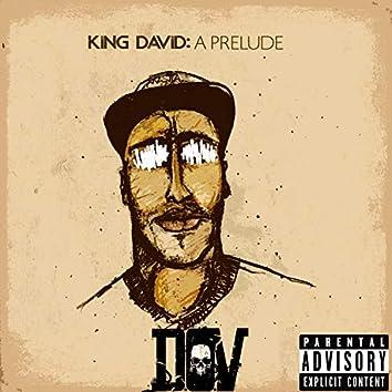 King David: A Prelude