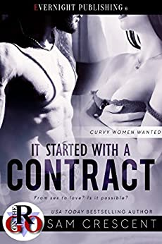 It Started with a Contract (Curvy Women Wanted Book 2) by [Sam Crescent]