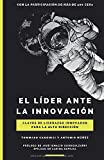 El líder ante la innovación: Claves de liderazgo innovador para la alta dirección