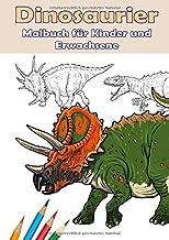 Dinosaurier. Malbuch für Kinder und Erwachsene.: Dinosauriermalbuch für Kinder und Erwachsene im DIN A4 Format. 30 ganzsei...