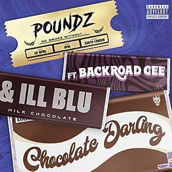 Chocolate Darling (feat. BackRoad Gee & iLL BLU)