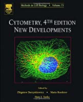 Cytometry: New Developments, Volume 75, Fourth Edition (Methods in Cell Biology)