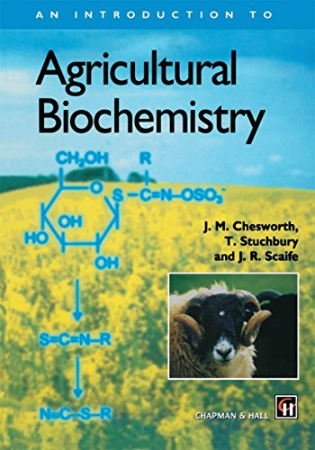 An Introduction to Agricultural Biochemistry (English Edition)