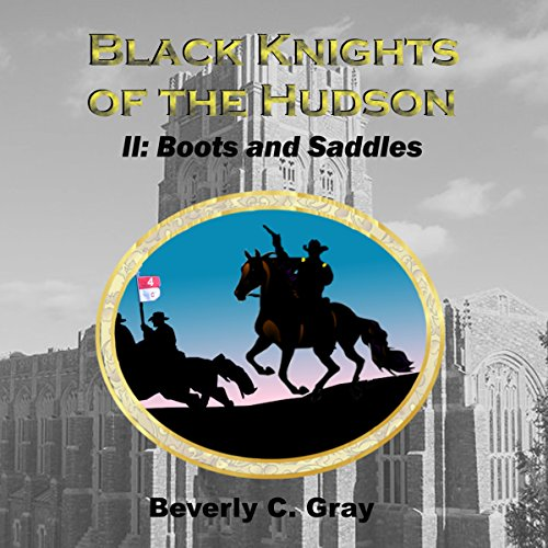 Black Knights of the Hudson Book II: Boots and Saddles audiobook cover art