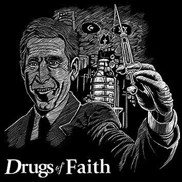 Drugs of Faith