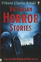 Victorian Horror Stories (Classics)
