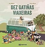 Dez gatiñas viaxeiras (INFANTIL E XUVENIL - PEQUENO MERLÍN - Albums)