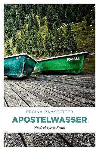 Apostelwasser (Niederbayern Krimi)