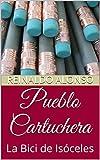 Pueblo Cartuchera: La Bici de Isóceles