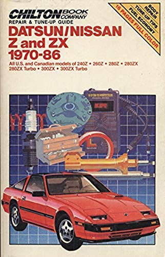 Repair and Tune-up Guide for Datsun/Nissan Z and ZX 1970-86