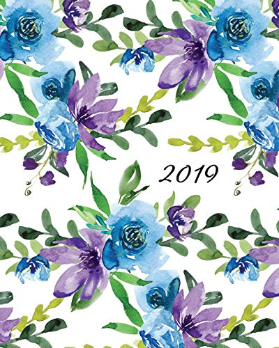 2019 Weekly Monthly Planner: Floral 12 Month Diary with Monday Start Horizontal Calendar Days and Appointment Schedule Large Organizer Layout (Watercolor Flowers)