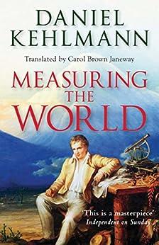 Measuring the World by [Daniel Kehlmann]