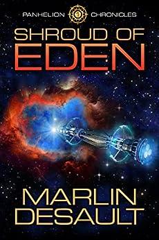 Shroud of Eden (Panhelion Chronicles Book 1) by [Marlin Desault, Lane Diamond, Michelle Barry]