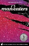 Man-Eaters Volume 3