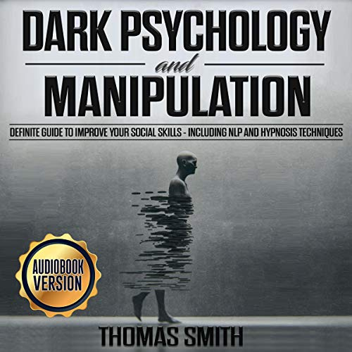 Dark Psychology and Manipulation cover art