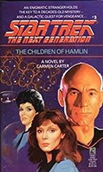 The Children of Hamlin (Star Trek: The Next Generation Book 3) by [Carter Carmen]