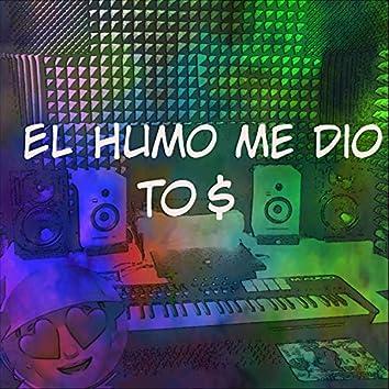 El Humo Me Dio To$ (feat. Rafa Carter)