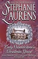 Lady Osbaldestone's Christmas Goose (Lady Osbaldestone's Christmas Chronicles)