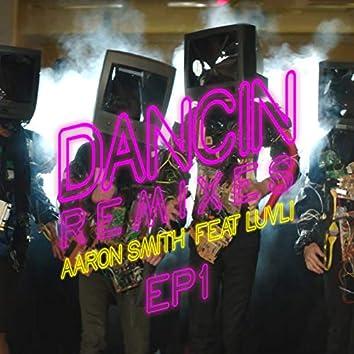 Dancin (Remixes) - EP1