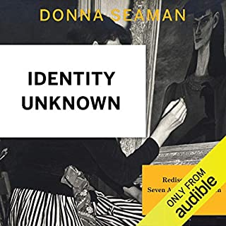 Identity Unknown     Rediscovering Seven American Women Artists              By:                                                                                                                                 Donna Seaman                               Narrated by:                                                                                                                                 Dina Pearlman                      Length: 17 hrs and 58 mins     6 ratings     Overall 4.8