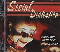 White Light White Heat White Trash by SOCIAL DISTORTION (1996-09-10)