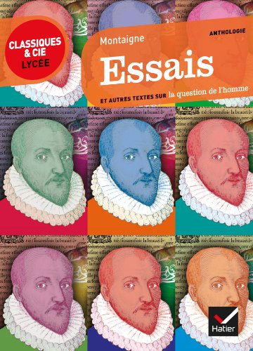 Essais (extraits): texte original et traduction en français moderne