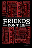"Friends Don't Lie Notebook: Stranger Things Quotes Eleven - Text Wall Black & Red Cover Book 6x9"" 12..."