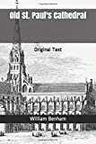 Old St. Paul s Cathedral: Original Text