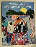 American Visions: Afro American Art--1986