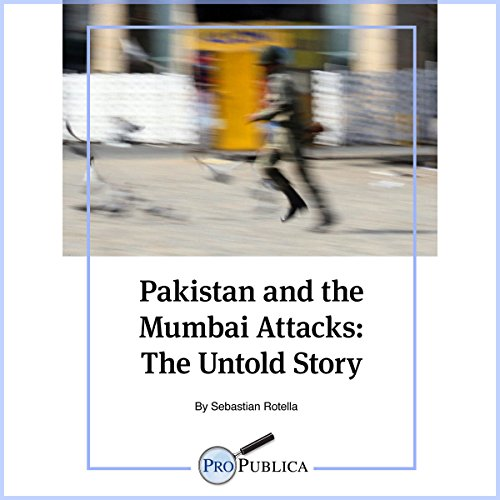 Pakistan and the Mumbai Attacks audiobook cover art