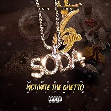 Motivate the Ghetto