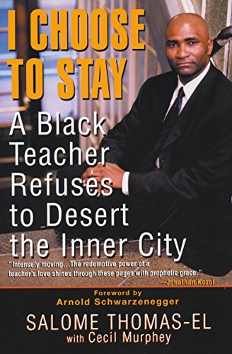 Download I Choose To Stay: A Black Teacher Refuses to Desert the Inner City 0758201877