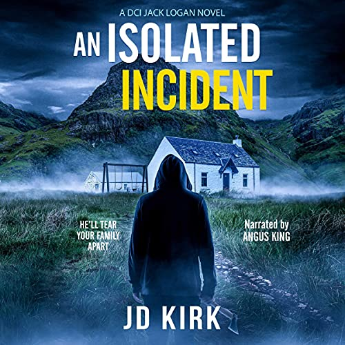 An Isolated Incident Audiobook By JD Kirk cover art