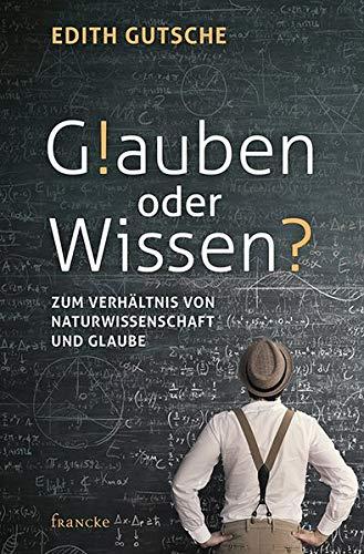 Glauben oder Wissen von Karl-Heinz Vanheiden