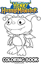Henry Hugglemonster Coloring Book: Coloring Book for Kids and Adults, Activity Book with Fun, Easy, and Relaxing Coloring Pages (Perfect for Children Ages 3-5, 6-8, 8-12+)