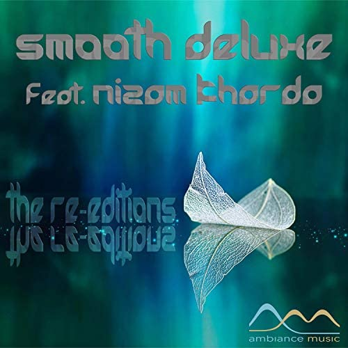 Smooth Deluxe & Nizam Kharda