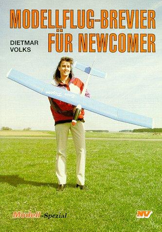 Modellflugbrevier für Newcomer (Modell-Spezial)