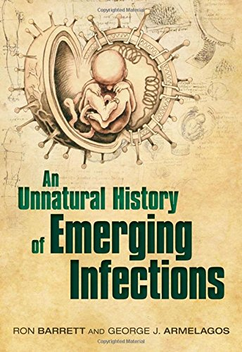 Image OfAn Unnatural History Of Emerging Infections