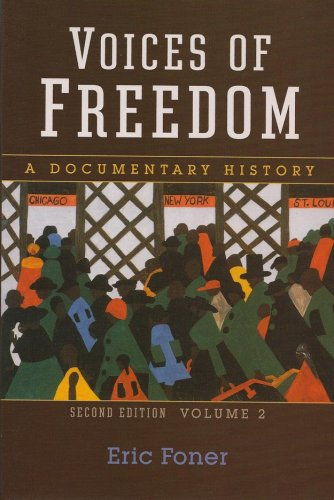 Voices of Freedom: A Documentary History (Second Edition) (Vol. 2) (Voices of Freedom (WW Norton))