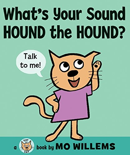 What s Your Sound  Hound the Hound? (Cat the Cat (Hardcover))